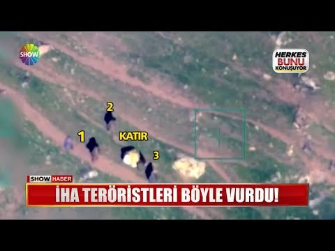İHA teröristleri böyle vurdu!