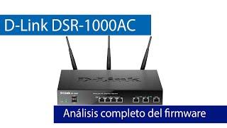 D-Link DSR-1000AC: Conoce el firmware de este router profesional en detalle