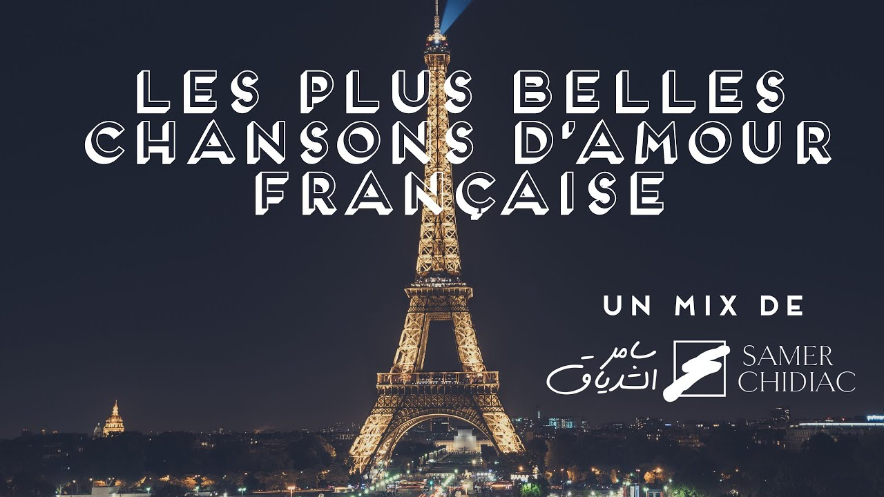 Oldies French Love Songs Mix Les Plus Belles Chansons Damour Francaise