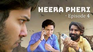 Nazar Battu : Heera Pheri - Episode 4