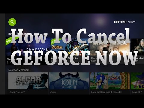 NVIDIA SHIELD TV GEFORCE NOW How To Cancel Membership