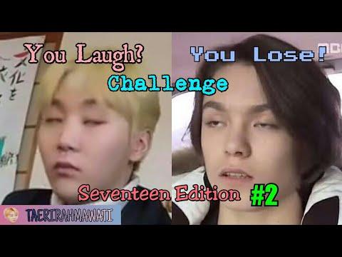 YOU LAUGH? YOU LOSE! CHALLENGE : SEVENTEEN (세븐틴) EDITION #2