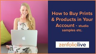 👨🏫 How to Buy Prints & Products in Your Zenfolio Account- Zenfolio Live E140 thumbnail