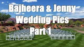Bajheera & Jenny - Wedding Pictures & Video Review (Part 1) - More on the Way! :D