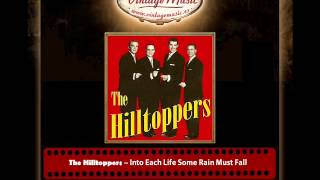 The Hilltoppers – Into Each Life Some Rain Must Fall