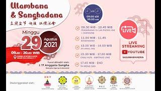 Sesi 2 ( Sutra Jing Gang Jing ) Ulambana & Sanghadana Bersama 29 Agustus 2021