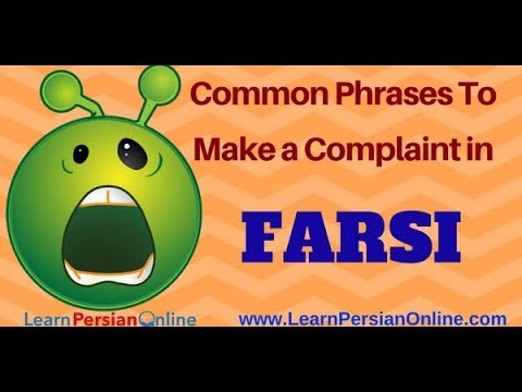 Most Common Farsi Phrases to make complaints