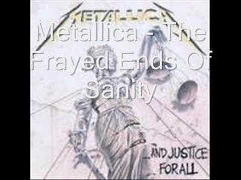 Metallica - The Frayed Ends Of Sanity (with lyrics)