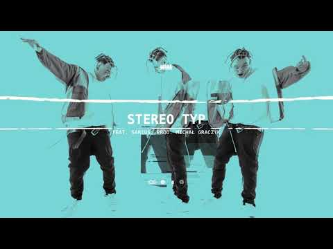 PlanBe ft. Sarius - Stereo Typ (prod. Michał Graczyk)