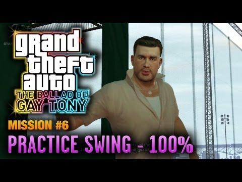 GTA: The Ballad Of Gay Tony - Mission #6 - Practice Swing [100%] (1080p)
