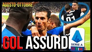 Agosto Ottobre 3 Mesi di Gol Bellissimi in Serie A Why we love this game