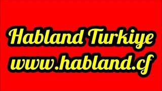 Habland Hotel Türkiye - Tanıtım Filmi | www.Habland.cf