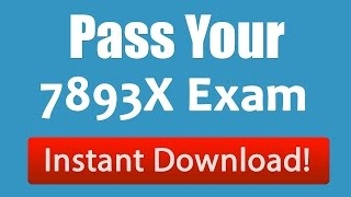 Finally 7893X Exam Dumps that Works | Free 7893X Sample Questions