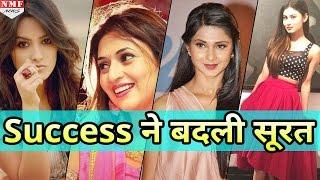 actress बनने के बाद इन tv actresses का हुआ जबरदस्त transformation