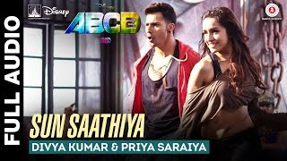 Sun Saathiya - Full Song - Disney
