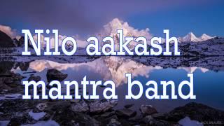 Nilo Aakash - Mantra Band - LYRICS - Nilo Aakash Chune Sapana