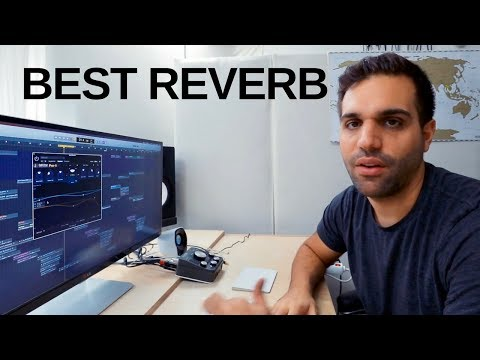 THE BEST REVERB PLUGIN EVERY MUSIC PRODUCER SHOULD KNOW ABOUT