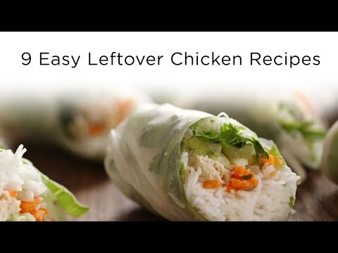 9 Easy Leftover Chicken Recipes