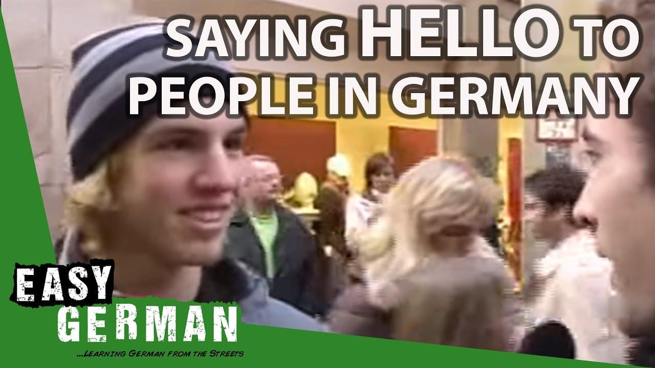 Saying Hello In Germany Easy German 1 Youtube