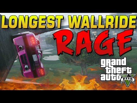 LONGEST WALLRIDE EVER RAGE!! GTA 5
