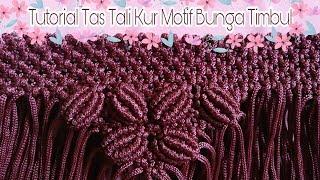 DIY Macrame Bag TUTORIAL TAS TALI KUR MOTIF BUNGA TIMBUL