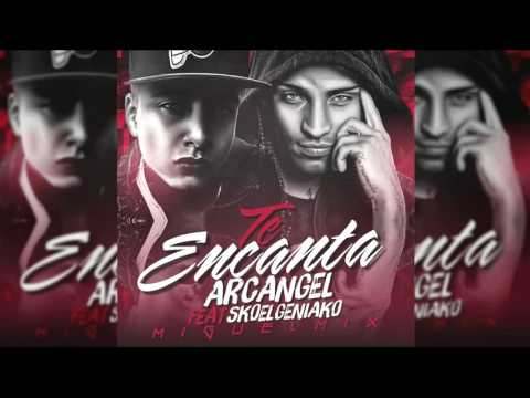 Arcangel - Te Encanta Ft. Sko ''El Geniako'' (Prod.By Miguel Mix) | REGGAETON