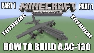 Minecraft Xbox Edition Tutorial How To Build A C-130 Part 1 (old version)