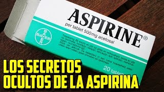 ►Los SECRETOS OCULTOS De La ASPIRINA