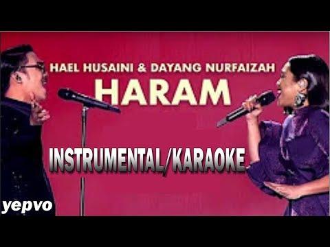 Hael Husaini & Dayang Nurfaizah - Haram [Instrumental/Karaoke]