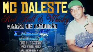 MC DALESTE - RED BULL E WISK ♪