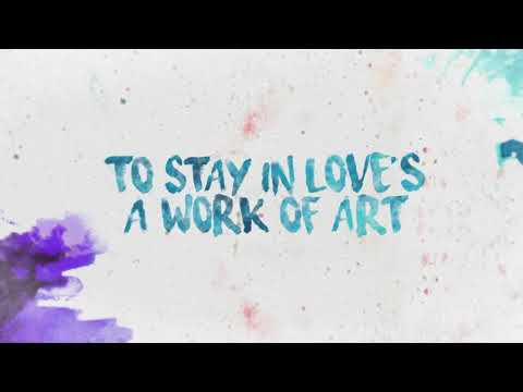 Work of Art Lyric Video