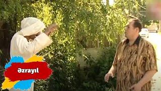Hacı Dayının Nəvələri - Əzrayıl