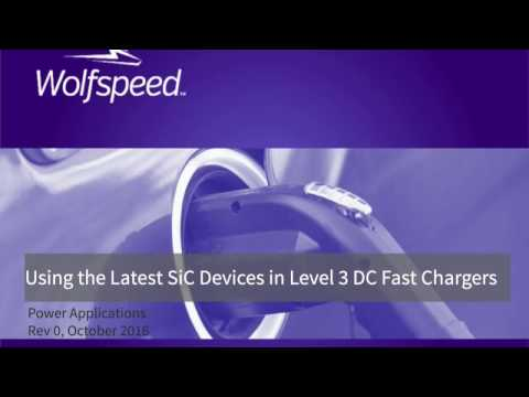 Using the Latest SiC Devices in Level 3 DC Fast EV Chargers