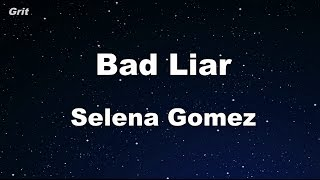 Bad Liar - Selena Gomez Karaoke 【With Guide Melody】 Instrumental