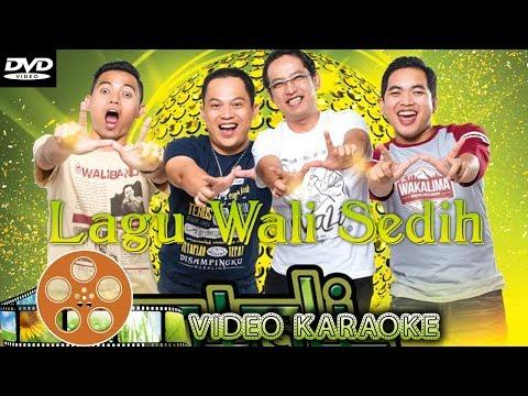 WALI Band - Lagu Wali Paling Sedih 2018 | Menyentuh Hati