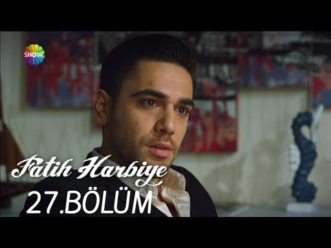 Fatih Harbiye 27.Bölüm