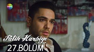 Fatih Harbiye 27. Bölüm (HD)