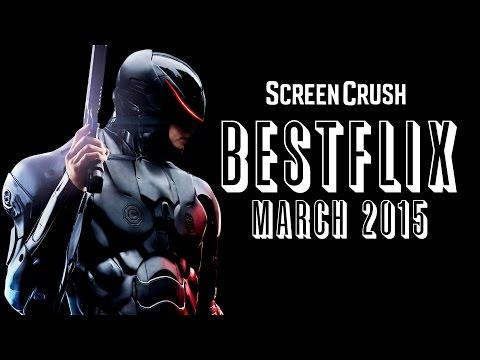 Best of Netflix Instant For March 2015  Bestflix