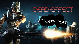 DEAD EFFECT - Space Zombies Are Crowding Arseholes