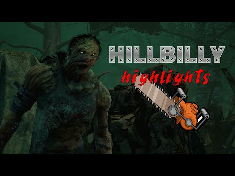 Dead By Daylight — Hillbilly Highlights Pt.1