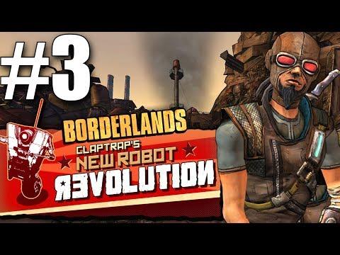 Borderlands - Claptrap's New Robot Revolution! - Part 3 - Sander's Gorge Power Plant!