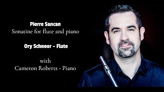 Pierre Sancan - Sonatine for flute and piano - Ory Schneor - Flute
