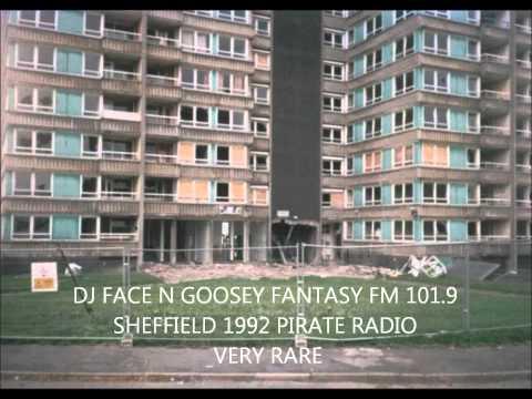 FANTASY FM 101.9 SHEFFIELD 1992, DJ FACE N GOOSEY (PIRATE RADIO)