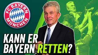 Jupp Heynckes neuer Trainer beim FC Bayern München! Retter oder Rentner?