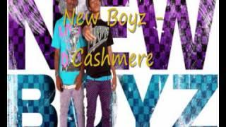 New Boyz - Cashmere