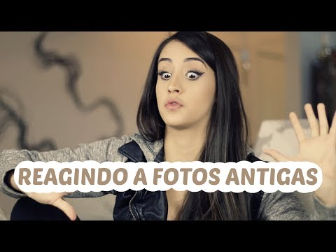 REAGINDO A FOTOS ANTIGAS