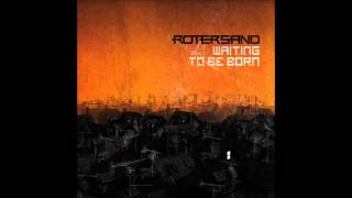 Rotersand - First Time (:SITD: Remix)