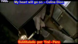 My heart will go on - Titanic ( SUBTITULADA  EN  ESPAÑOL &  INGLES   LYRICS  LETRAS SUB)