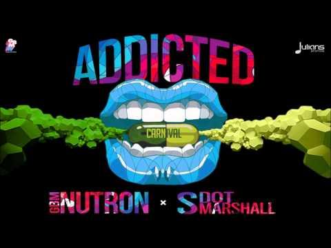 "Nutron & Shal Marshall - Addicted ""2014 Soca Music"" (GBM Productions) ""Trinidad"""