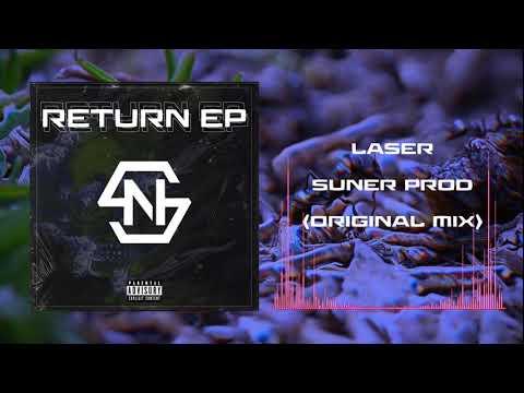 Suner - Laser (Original Mix)